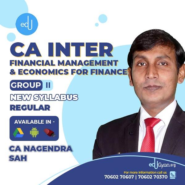 CA Inter Financial Management & Economics For Finance (FM-Eco) By CA Nagendra Sah