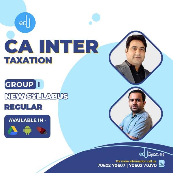 CA Inter Taxation By CA Bhanwar Borana & CA Rajkumar (May & Nov 2022)