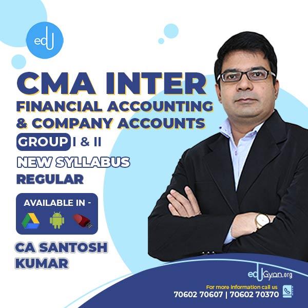 CMA Inter Financial Accounting & Company Accounts Combo By CA Santosh Kumar