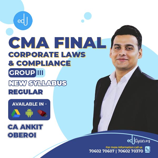 CMA Final Corporate Laws & Compliance By CA Ankit Oberoi